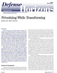 Privatizing While Transforming
