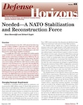 Needed - A NATO Stabilization and Reconstruction Force