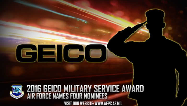 Air Force Personnel Center officials have nominated four Airmen for the 2016 Government Employees Insurance Company Military Service Award. GEICO will select recipients in each category from all nominees submitted by each of the military services, and those recipients will be honored at a ceremony in Washington, D.C., next spring. (U.S. Air Force graphic by Staff Sgt. Alexx Pons)