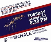 The Air Force Band of Mid-America will perform a free show at 6:30 p.m. Oct. 11, 2016 at the McHale Performing Arts Center in Logansport, Ind.