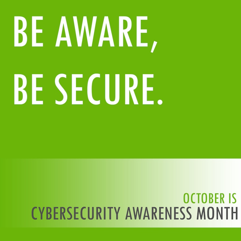 October is National Cybersecurity Awareness Month. In order to engage participants to create a safe, secure and resilient cyber environment, each week in October the 92nd Communications Squadron Cybersecurity Office will be providing information to practice safe cybersecurity. (U.S. Air Force photo/Senior Airman Mackenzie Richardson)