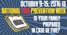 In an effort to educate the Offutt community about fire prevention, the Offutt Fire Department is teaming up with the National Fire Protection Association for this year's Fire Prevention Week campaign held Oct. 9 - 15, 2016. (Courtesy Graphic)