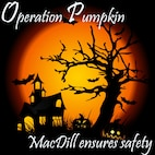 "This Halloween, children and parents in their best costumes will be going from house to house saying ""Trick-or-treat"" to receive loads of candy for Operation Pumpkin, Oct. 31, 2016, from 6-8 p.m., at MacDill Air Force Base, Fla. The 6th Air Mobility Wing safety office and the 6th Security Forces Squadron have come together to bring MacDill a trick-or-treat event with safety in the fore front on this extraordinary night. (U.S Air Force graphic by Senior Airman Jenay Randolph)"