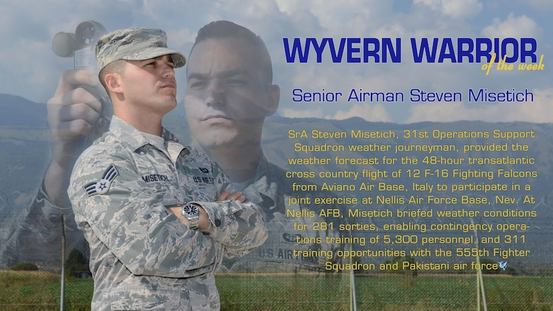 "Please join Brig. Gen. Lance Landrum, 31st Fighter Wing commander, in congratulating Senior Airman Steven Misetich, 31st Operations Support Squadron weather journeyman, as ""Wyvern Warrior of the Week"". Misetich was recognized Sept. 14, 2016 for his recent performance in a joint exercise and exemplifying the Air Force core values. (U.S. Air Force photo illustration by Staff Sgt. Andrew M. Satran/Released)"