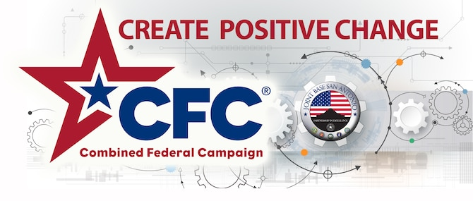 """The 2016 Combined Federal Campaign at Joint Base San Antonio kicked off Thursday and runs until Nov. 15. The theme for this year is """"Create Positive Change."""""""