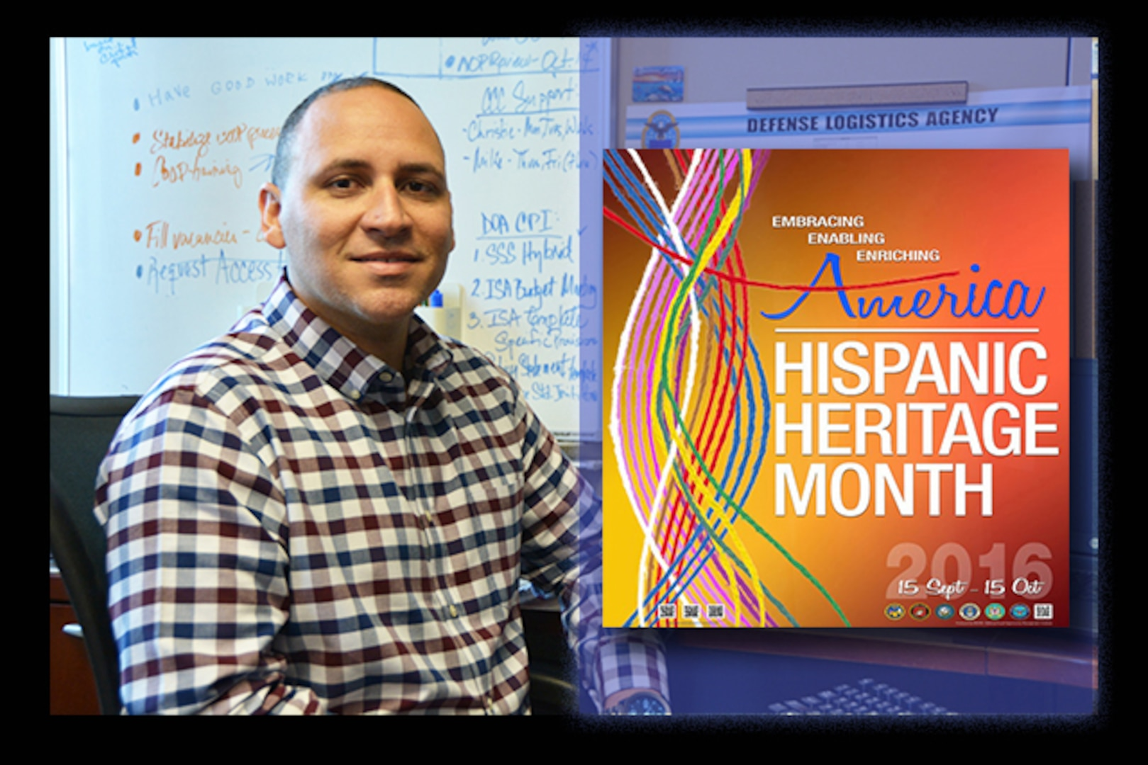 """The 2016 Hispanic Heritage Month theme, """"Embracing, Enriching, and Enabling America"""" was submitted by Defense Logistics Agency Aviation employee, Maurice Sanabria, chief, Command Programs Office in the Command Support Directorate in Richmond, Virginia. This is the second national theme win for Sanabria. His theme was also selected in 2012. Hispanic Heritage Month is celebrated annually from Sept. 15 through Oct. 15 by presidential proclamation."""