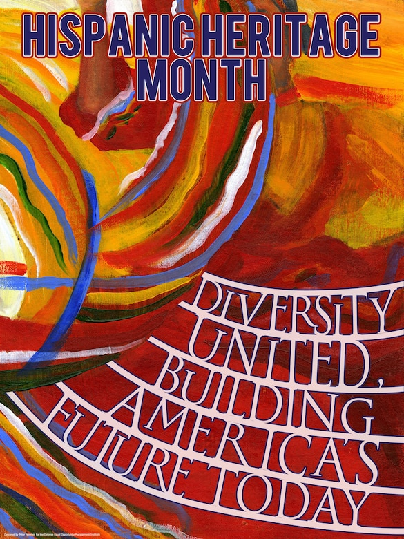 Hispanic Heritage Month celebrates the cultures and traditions of Hispanic Americans, and the impact they have made on our society as a whole. (Department of Defense graphic)