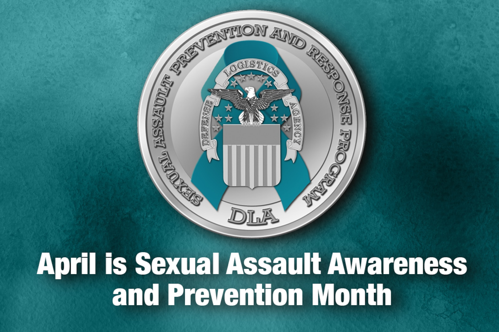 DLA leadership has made prevention of and response to sexual assault a top priority.
