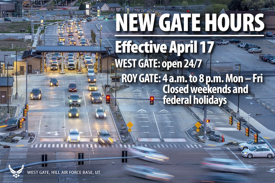 The Hill AFB West Gate will become a 24/7 access entry control point starting April 17. When the change occurs, the Roy Gate's new hours will be 4 a.m. to 8 p.m. Monday Friday and it will be closed on weekends and federal holidays. (U.S. Air Force graphic by David Perry)