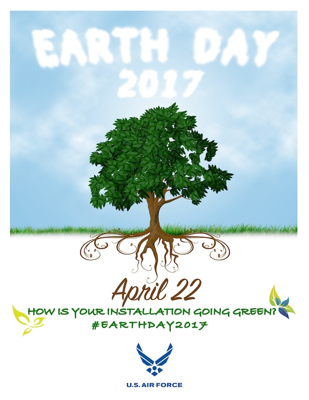 The United States Air Force encourages installations to participate in the Earth Day observance on April 22, 2017 by sharing going green methods and energy saving ideas via social media by using #EarthDay2017. (Graphic by Sandra Cantrell)