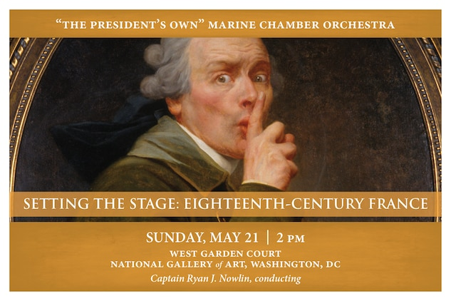 The National Gallery of Art's new exhibit, America Collects Eighteenth-Century French Painting (May 21 through August 20, 2017) asks what American collectors make of France in the eighteenth-century, the period during which the nations were each other's closest allies. On the exhibit's opening day, the Marine Chamber Orchestra will present works by noted French composers Jean-Phillippe Rameau and Jean-Marie Leclair, as well as Wolfgang Amadeus Mozart's stunning tribute to Paris, his Symphony No. 31 in D, setting the tone to appreciate these seventy eighteenth-century paintings from collections across America. The concert will take place at 2 p.m., Sunday, May 21, in the National Gallery of Art's West Garden Court in northwest Washington, DC. Free admission.