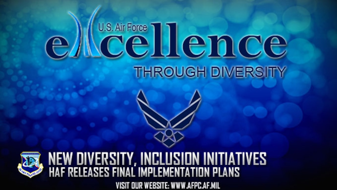 Air Force releases finalized Diversity & Inclusion implementation plans. (U.S. Air Force graphic by Staff Sgt. Alexx Pons)
