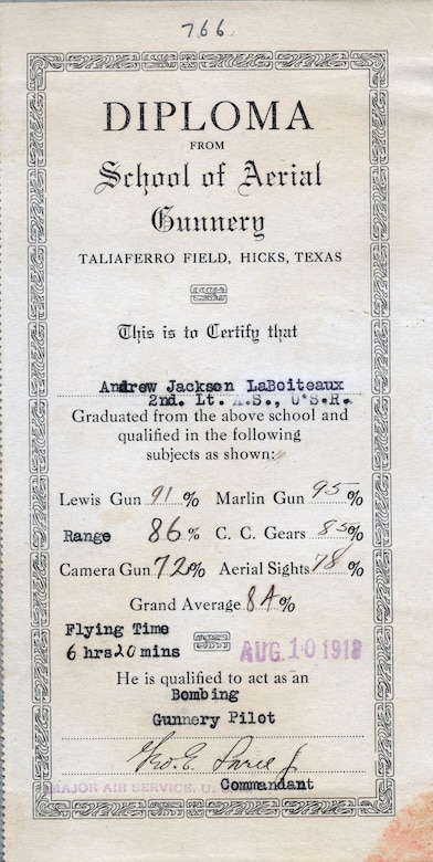 Besides learning to fly an aircraft, Signal Corps pilots were required to train on aerial gunnery. Before leaving for the front, Lieutenant Andrew J. LaBoiteaux completed his aerial gunnery training at Taliaferro Field, near Fort Worth, Texas.  According to his diploma, dated August 10, 1918, LaBoiteaux qualified as a bombing gunnery pilot, earning a grand average of 84%.