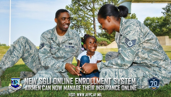 Total Force Airmen no longer need paper forms to manage their Servicemembers' Group Life Insurance, thanks to the new SGLI Online Enrollment System, or SOES. SGLI provides automatic life insurance coverage of $400,000 to service members when they enter the service.  (U.S. Air Force courtesy photo)