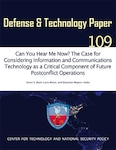 Can You Hear Me Now? The Case for Considering Information and Communications Technology as a Critical Component of Future Postconflict Operations
