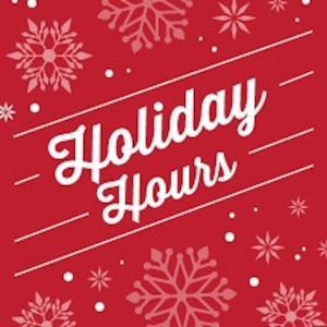 Be sure to plan for holiday hours and closures.