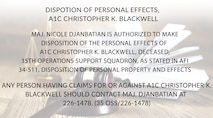 Disposition of personal effects for A1C Christopher K. Blackwell.