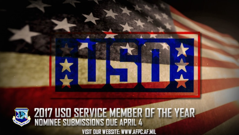 Air Force officials are currently accepting nominations for the 2017 United Service Organizations Service Member of the Year Award. Nominations are due to the Air Force Personnel Center by April 4. (U.S. Air Force graphic by Staff Sgt. Alexx Pons)