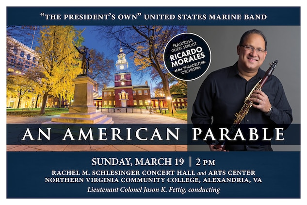"The music on this program explores such themes as politics, patriotism, religion, and art from a uniquely American perspective and includes the world première of a major new symphony for band by Jacob Bancks, written specifically for ""The President's Own."" Also, Philadelphia Orchestra principal clarinet Ricardo Morales will perform Jonathan Leshnoff's stunning new Clarinet Concerto, originally written for Morales. Rounding out the program are works by John Philip Sousa and Samuel Barber that give a nod to our nation's original capital city. The concert will take place at 2 p.m. on Sunday, March 19, at Northern Virginia Community College's Schlesinger Center in Alexandria, Va. Admission and parking are free. A string quartet will perform pre-concert music in the lobby at 1:15 p.m."