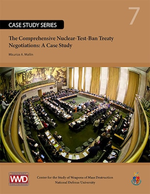 The Comprehensive Nuclear-Test-Ban Treaty Negotiations: A Case Study