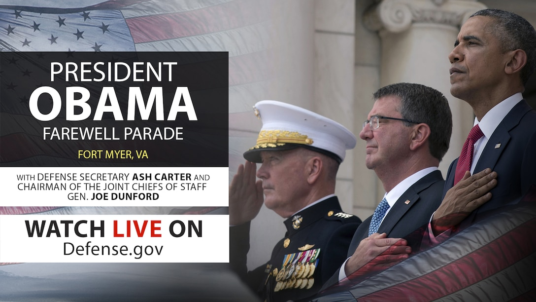 Live at 2:30 p.m. EST: Defense Secretary Ash Carter and Marine Corps Gen. Joe Dunford host an Armed Forces Full Honor Review ceremony for President Barack Obama at Joint Base Myer-Henderson Hall, Va.