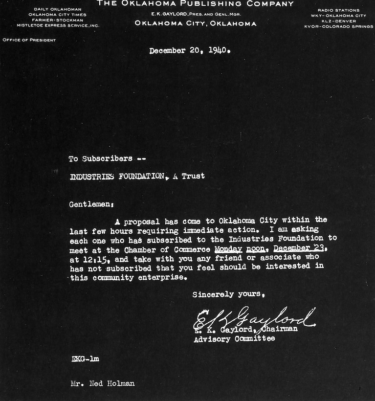 This is the letter sent out by Oklahoma Publishing Company President and General Manager E.K. Gaylord inviting members of the Industries Foundation to a meeting to discuss pursuing an air depot or aircraft factory. The letter is dated Dec. 20, 1940. (Photo courtesy of Tinker History Office)