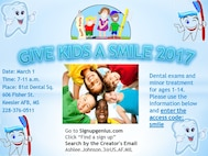 """February is National Children's Dental Health Month! To raise awareness about the importance of good dental health, the Keesler Dental Clinic will be hosting the """"Give Kids a Smile"""" event March 1 from 7-11 a.m.  A limited number of dental appointments will take place during the event to eligible Defense Department dependents ages 1-14. (Courtesy graphic)"""
