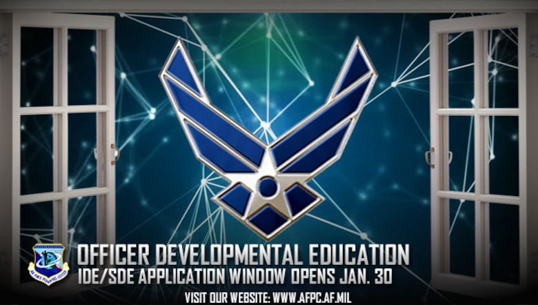 The application window for intermediate and senior developmental education programs opens Jan. 30, 2017, for eligible active duty officers. All applications, including senior rater nominations, are due to the Air Force Personnel Center by March 3, 2017. (U.S. Air Force graphic by Staff Sgt. Alexx Pons)