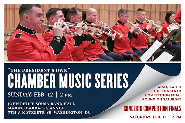 Saturday, Feb. 11 at 2 p.m. EST, Sousa Band Hall, Washington, DC - High school students from around the nation were selected for the Marine Band Concerto Competition final round, which will be presented as a recital open to the public, with light refreshments following the performances. The winner will be invited to perform his or her solo in concert with the Marine Band on April 9 and will receive a $2,500 scholarship from the Marine Corps Heritage Foundation. Sunday, Feb. 12 at 2 p.m. EST, Sousa Band Hall, Washington, DC - Coordinated by Staff Sgt. Trevor Mowry, the Chamber Music Series concert will include various ensembles including a quintet for oboe and strings, a brass choir, and a cello and piano duet.Both concerts are free with no tickets required, and both will also stream live on the Marine Band website.