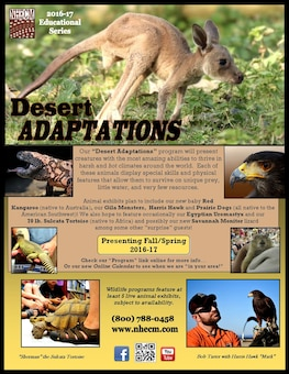 The Natural History Education Company will present Desert Adaptations featuring live animals at 11 and 2 during the Kaskaskia Eagle Fest, Feb. 4 at the Jerry F. Costello Lock & Dam.