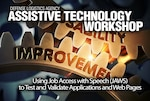 The June workshop, first in a planned series, taught participants to use JAWS software to ensure web pages are accessible.