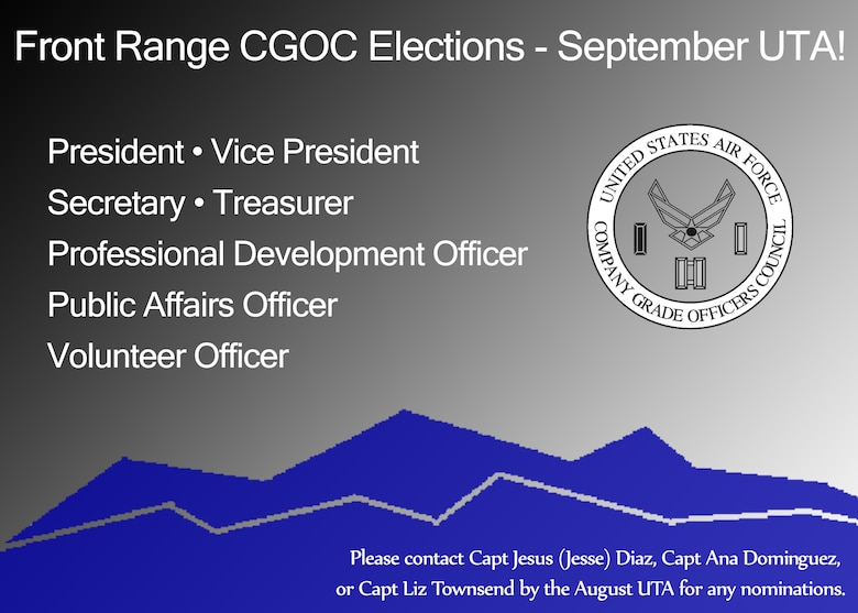 SCHRIEVER AIR FORCE BASE, Colo. -- The Front Range Company Grade Officers' council will be holding elections to fill leadership positions during the September Unit Training Assembly. (U.S. Air Force graphic/Senior Airman Laura Turner)