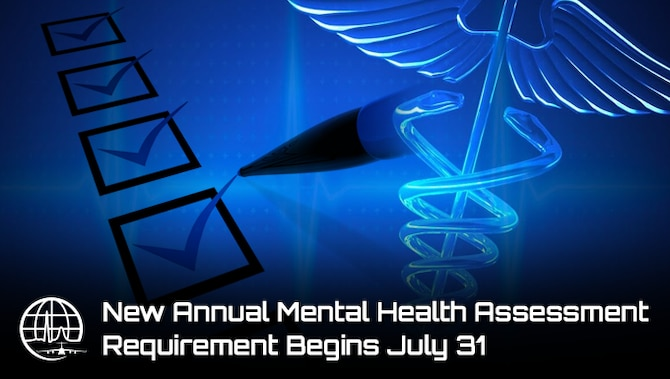 New annual Mental Health Assessment requirement began July 31, 2017. (U.S. Air Force graphic by Steve Thompson)