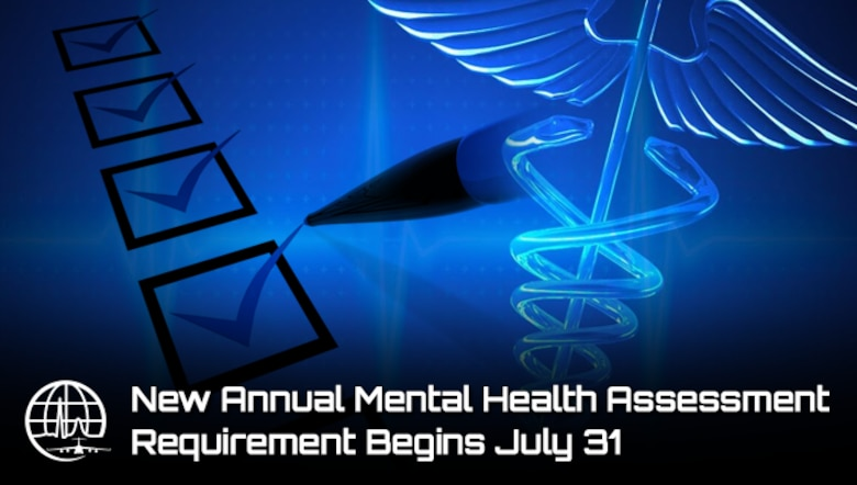 New Annual Mental Health Assessment Requirement Begins July