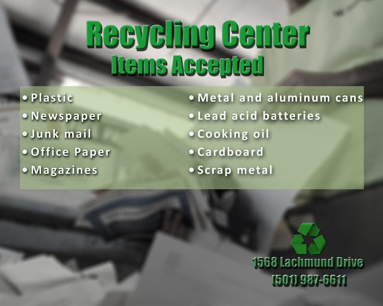 The 19th Civil Engineer Squadron Recycling Center on Little Rock Air Force Base, Ark., helps prevent millions of tons of recyclable items from going into landfills daily by educating base personnel on proper waste management. The self-funded design allows all proceeds from recycled items to be put back into the program. (U.S. Air Force graphic by Airman 1st Class Grace Nichols)