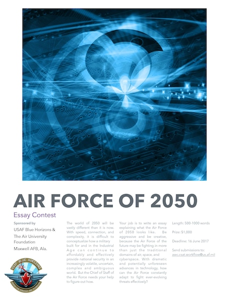 Air University is inviting Airmen to take a look at what the Air Force will look like in 2050, aligning to the Air Force Secretary's and Chief of Staff of the Air Force's vision for the force.