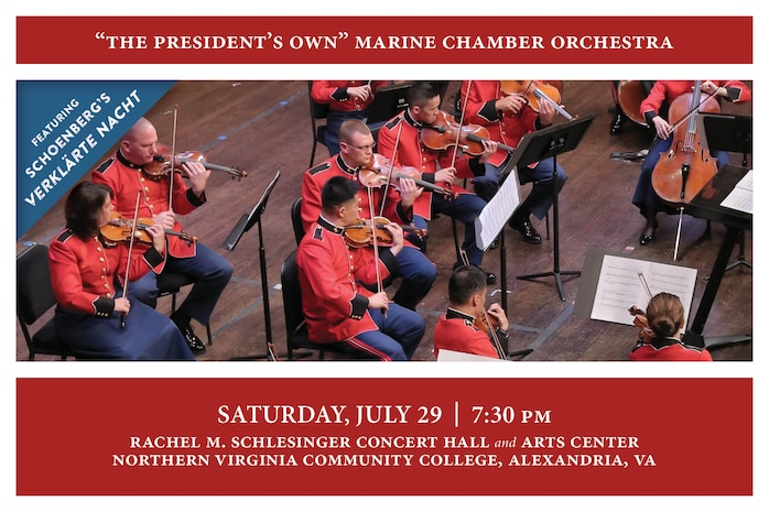 The Marine Chamber Orchestra will perform a unique concert featuring only the collaboration of the string players and no conductor, similar to the style of the Orpheus Chamber Orchestra. The performance will include Johannes Brahms Liebeslieder Waltzes, arranged by Friedrich Hermann, and Joseph Haydn's Concerto No. 2 in D for Cello and Orchestra, Opus 101, featuring principal cello Master Gunnery Sgt. Marcio Botelho as soloist. The highlight of the concert will be Arnold Schoenberg's Verklärte Nacht, Opus 4. The symphonic poem was originally scored for string sextet and was influenced by the poem of the same name by Richard Dehmel. There will be no pre-concert ensemble performance prior to this concert. The concert will take place at 7:30 p.m., Saturday, July 29 at Northern Virginia Community College's Schlesinger Concert Hall in Alexandria, Va. Free, no tickets required.