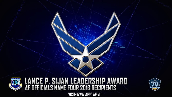Air Force officials have named four Airmen as the 2016 Lance P. Sijan Leadership Award winners. The award was first presented in 1981 and was named in honor of the first U.S. Air Force Academy graduate to receive the Medal of Honor. (U.S. Air Force graphic by Staff Sgt. Alexx Pons)