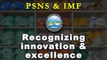 PSNS & IMF recognizes excellence & innovation graphic