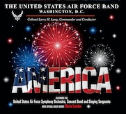 The United States Air Force Band is proud to release its latest compact disc - America.