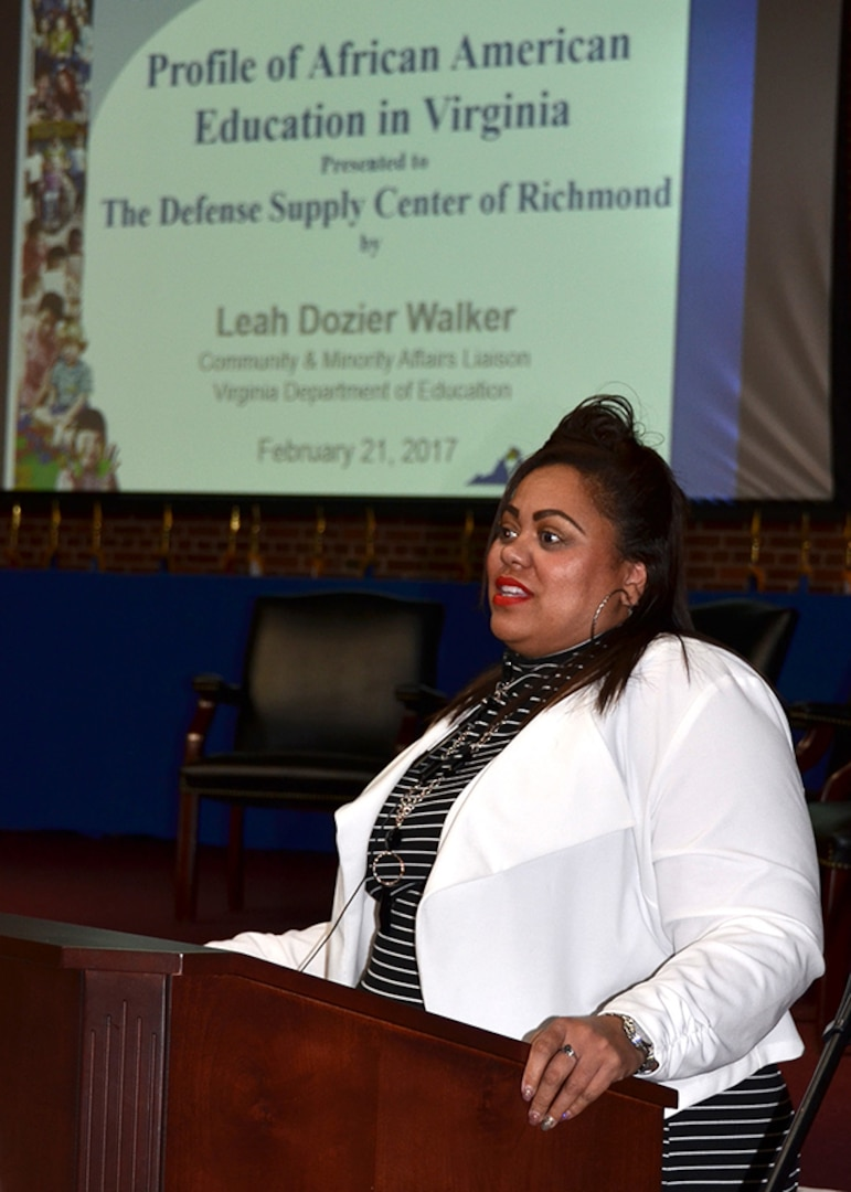 Leah Walker, community and minority affairs liaison, Virginia Department of Education, served as guest speaker for a Black History Month observation Feb. 21, 2017 at the Frank B. Lotts Center on Defense Supply Center Richmond, Virginia. Walker discussed the crisis in black education, the month's theme.
