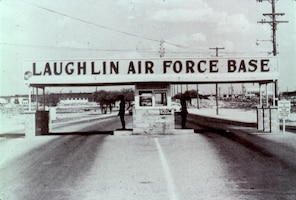 The main gate of Laughlin Air Force Base, Texas, in 1957. (Courtesy photo)