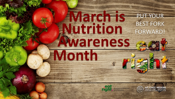 Put your best fork forward: Nutrition Awareness Month