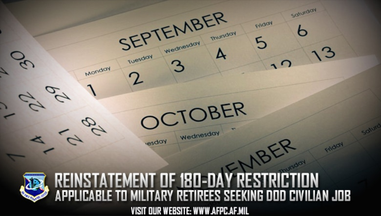The Department of Defense recently reinstated a 180-day hiring restriction for military retirees entering government service. (U.S. Air Force graphic by Staff Sgt. Alexx Pons)