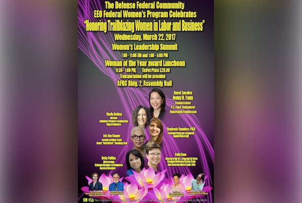 The Defense Federal Community Equal Employment Opportunity Federal Women's Program will host the 2017 Women of the Year Luncheon and Women's Leadership Summit Mar. 22.