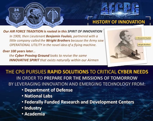 The CPG pursues rapid solutions to the critical Cyber needs in order to prepare for the missions of tomorrow.