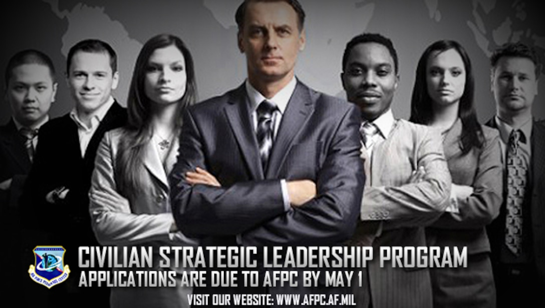 The Civilian Strategic Leadership Program is accepting nominations through May 1. CSLP is the Air Force's senior civilian career broadening program that is designed to develop multiskilled GS-13, GS-14 and GS-15 leaders.