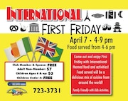 "The next First Friday event, themed ""International"", is scheduled for April 7 from 4-9 p.m. at the Jimmy Doolittle Center at Minot Air Force Base, N.D. For more information on April's First Friday, please contact the JDC at (701) 723-3731. (Courtesy photo)"