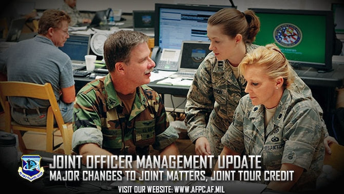 "Two major joint officer management laws affecting active and reserve component Air Force officers have recently changed. The definition of ""joint matters"" has expanded and the authorized length of a joint tour without waiver has shortened. (U.S. Air Force courtesy graphic)"