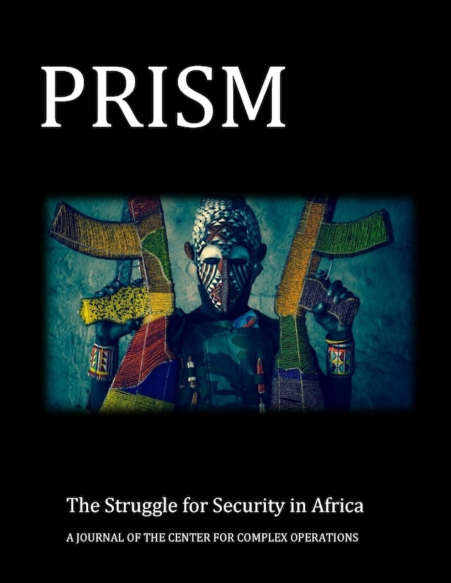 Cover for PRISM 6.4 The Struggle for Security in Africa